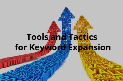 Tools and Tactics for Keyword Expansion - LocalWork Marketing